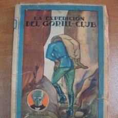 Libros antiguos: LA EXPEDICIÓN DEL GORILL-CLUB. GUSTAVE LE ROUGE. SATURNINO CALLEJA, 1922. MUY RARO.. Lote 27113894