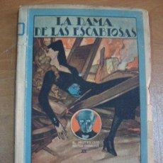 Libros antiguos: LA DAMA DE LAS ESCABIOSAS. GUSTAVE LE ROUGE. SATURNINO CALLEJA 1922. MUY RARO.. Lote 21276888