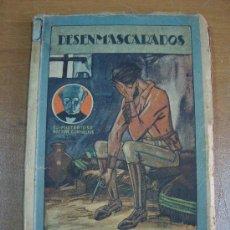 Libros antiguos: DESENMASCARADOS. GUSTAVE LE ROUGE. SATURNINO CALLEJA 1922. MUY RARO.. Lote 21549176