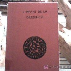 Libros antiguos: L'INFANT DE LA DILIGENCIA. (NOVEL LETA ORIGINAL D'EN JOSEP M. FOLCH I TORRES, 1935). Lote 18574085