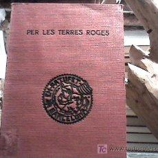 Libros antiguos: PER LES TERRES ROGES (ADAPTACIÓ DE JOSEP M. FOLCH I TORRES, BIBLIOTECA
