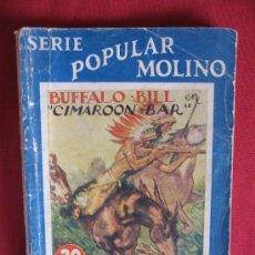 Libros antiguos: BUFFALO - BILL EN CIMAROON - BAR - Nº 121. Lote 18822296