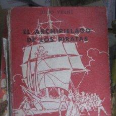 Libros antiguos: JULIO VERNE. EL ARCHIPIELAGO DE LOS PIRATAS. 1958. COLECCION ROBINSONES.. Lote 25985490