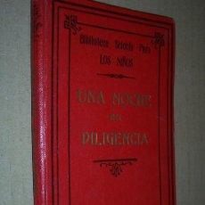 Libros antiguos: UNA NOCHE EN DILIGENCIA / MMA LUISA S.-W. DELLOC . Lote 27510384
