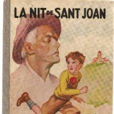 Libros antiguos: LA NIT DE SANT JOAN / C. EIMERIC; ILUST. JUNCEDA. BNC : MENTORA, 1930. 22X15CM. 104 P.. Lote 26874369