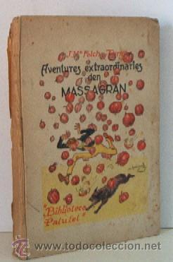AVENTURES EXTRAORDINARIES DEN MASSAGRAN - JOSEP Mª FOLCH TORRES - AÑO 1933 (Libros Antiguos, Raros y Curiosos - Literatura Infantil y Juvenil - Novela)