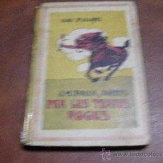 Libros antiguos: BCA. PATUFET.-PER LES TERRES ROGES.- NOVEL-LA DÁVENTURES ADAPT. JOSE Mª FOLCH I TORRES.-. Lote 25100538