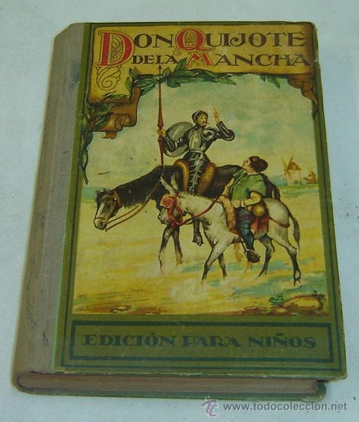 DON QUIJOTE DE LA MANCHA-EDICION PARA NIÑOS-DALMAU CARLES PLA-GERONA 1931- (Libros Antiguos, Raros y Curiosos - Literatura Infantil y Juvenil - Novela)
