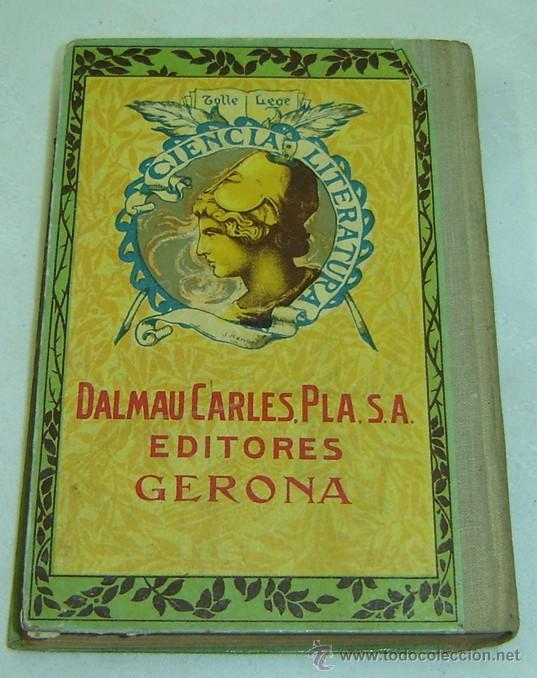 Libros antiguos: DON QUIJOTE DE LA MANCHA-EDICION PARA NIÑOS-DALMAU CARLES PLA-GERONA 1931- - Foto 2 - 28325294