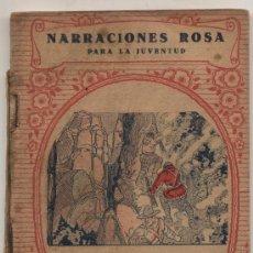 Libros antiguos: LOS CAZADORES DE LOBOS POR J.OLIVER CURWOOD. EDITORIAL JUVENTUD 1931. CON ILUSTRACIONES. NARRA-. Lote 24961432