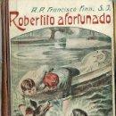 Libros antiguos: FRANCISCO FINN : ROBERTITO AFORTUNADO (LIBRERIA RELIGIOSA, 1924). Lote 25455733