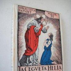 Libros antiguos: LA CEGUETA HÈLIA O LA LLUM DE JESUS-JOSEP .ª. FOLCH I TORRES-EDT: JOSEP BAGUÑA-S/F.. Lote 25525921