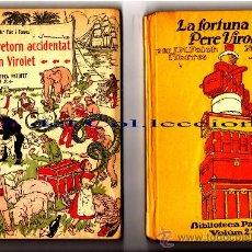 Libros antiguos: FORTUNA DEN PERE VIROLET 1 Y 2 FOLCH I TORRES, J. Mª. NINOTS X JUNCEDA V. 23 + 24. Lote 26393061