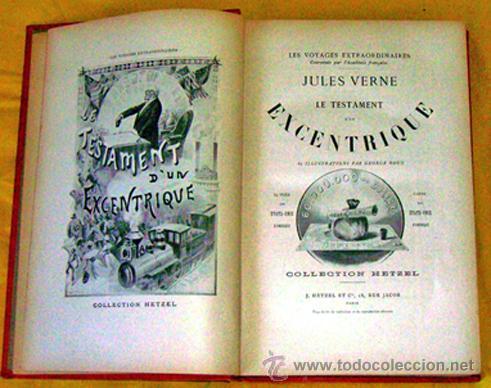 Libros antiguos: JULES VERNE .. LE TESTAMENT D'UN EXCENTRIQUE . 1899 HETZEL - Foto 3 - 27073865