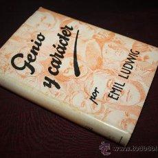 Libros antiguos: 1923- BONITO LIBRO ' GENIO Y CARÁCTER' , POR EMIL LUDWIG, AÑO1931. Lote 27552115