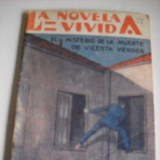 Libros antiguos: LA NOVELA VIVIDA(CRIMENES CELEBRES) Nº 55.1929. EL MISTERIO DE LA MUERTE DE VICENTA VERDIER. 32 PAGS. Lote 28359779