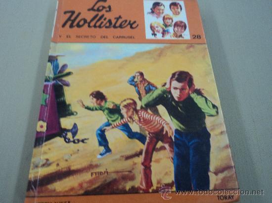 LOS HOLLISTER, Y EL SECRETO DEL CARRUSEL (Libros Antiguos, Raros y Curiosos - Literatura Infantil y Juvenil - Novela)