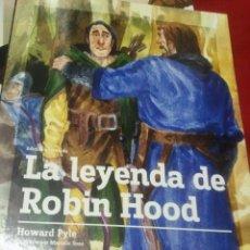 Libros antiguos: LA LEYENDA DE ROBIN HOOD - HOWARD PYLE - EDIC. ABREVIADA E ILUSTRADA. Lote 28623033