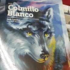 Libros antiguos: COLMILLO BLANCO - JACK LONDON - EDIC. ABREVIADA E ILUSTRADA. Lote 28623158