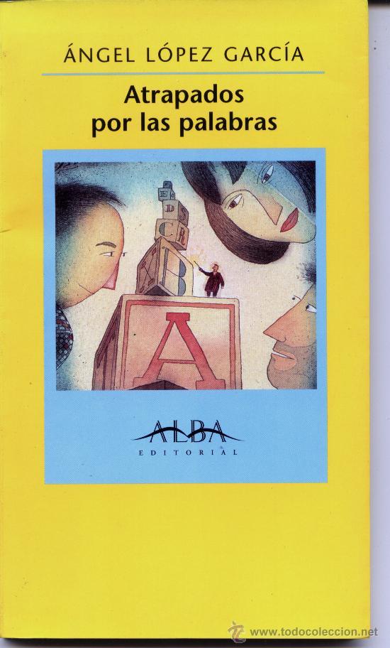 ATRAPADOS POR LAS PALABRAS (Libros Antiguos, Raros y Curiosos - Literatura Infantil y Juvenil - Novela)