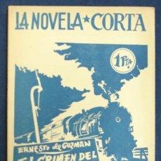 Libros antiguos: LA NOVELA CORTA. 'EL CRIMEN DEL EXPRESO DE ANDALUCIA'. ERNESTO DE GUZMAN.. Lote 29350132