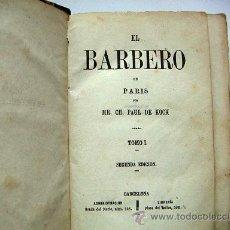 Libros antiguos: EL BARBERO DE PARIS DE PAUL DE KOCK 2ª EDICIÓN. Lote 29446836