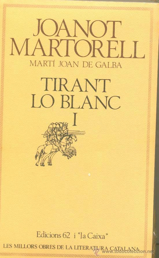 LLIBRE TIRANT LO BLANC DE JOANOT MARTORELL 2 VOLUMS TOTALMENT NOUS (Libros Antiguos, Raros y Curiosos - Literatura Infantil y Juvenil - Novela)