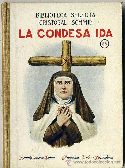 C. SCHMID : LA CONDESA IDA (SELECTA SOPENA, 1926) (Libros Antiguos, Raros y Curiosos - Literatura Infantil y Juvenil - Novela)