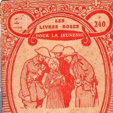 Libros antiguos: LES LIVRES ROSES, NÖEL DE GUERRE, LIBRAIRIE LAROUSSE, PARÍS. Lote 29651327
