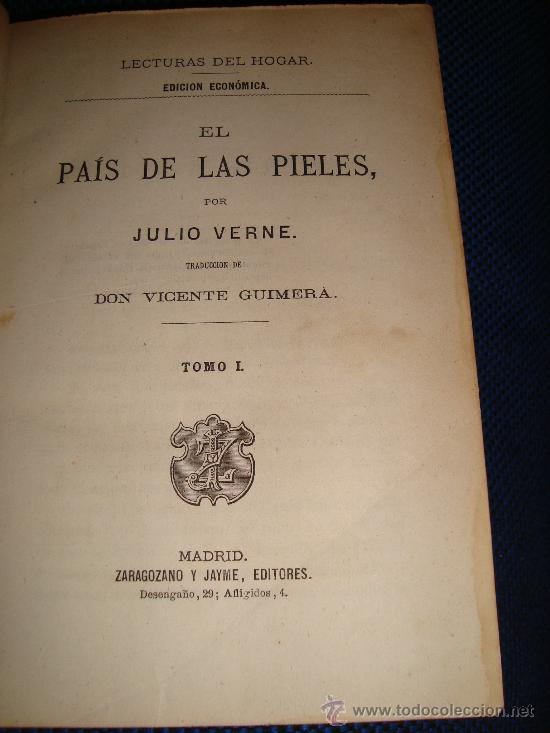 Libros antiguos: (167)EL PAIS DE LAS PIELES - 2 TOMOS EN UNO - - Foto 2 - 29828902