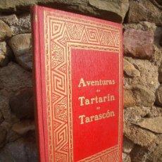 Libros antiguos: A.DAUDET: LAS AVENTURAS DE TARTARÍN DE TARASCÓN, ED.DALMAU CARLES 1930, J.CARRERA ILUSTRADOR. Lote 29993535