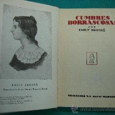 Libros antiguos: CUMBRES BORRASCOSAS POR EMILY BRONTE. Lote 30197634