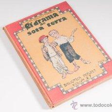 Libros antiguos: LIBRO EL DRAMA DE SOTA TERRA DE J.M. FOLCH I TORRES - BIBLIOTECA PATUFET VOLUM 27, 1916. Lote 30678396