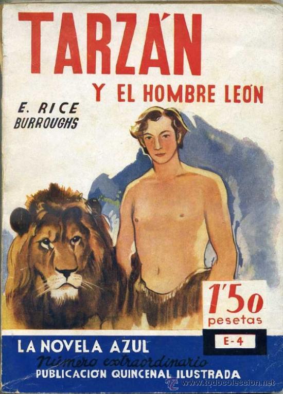 E. RICE BORROUGHS : TARZÁN Y EL HOMBRE LEÓN (NOVELA AZUL, 1935) ILUSTRACIONES DE NARRO (Libros Antiguos, Raros y Curiosos - Literatura Infantil y Juvenil - Novela)