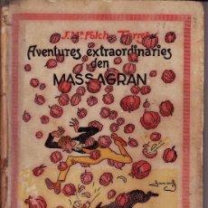 Libros antiguos: AVENTURES EXTRAORDINARIES D'EN MASSAGRAN --J.Mª FOLCH I TORRES -- DIBUIXOS D'EN JUCEDA -- 1ª EDICIÓ. Lote 31032613