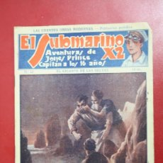 Libros antiguos: EL SUBMARINO X2 NÚMERO 42 - AVENTURAS DE JONES PRINCE CAPITAN A LOS 16 - EL GIGANTE DE LAS SELVAS. Lote 31106866