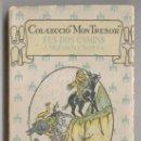 Libros antiguos: ELS DOS CAMINS, DE JOSEP Mª FOLCH I TORRES. NOVELA DE LA COLECCIÓN MON TRESOR, DE EDITORIAL BAGUÑA. . Lote 31112076