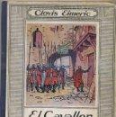 Libros antiguos: CLOVIS EIMERIC : EL CAVALLER DE LA CREU (MENTORA, C. 1930) ILUSTRADO A DOS COLORES, POR JUNCEDA. Lote 31173376