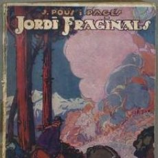 Libros antiguos: POUS I PAGÉS : JORDI FRAGINALS (MENTORA, 1926) CATALÁN. Lote 31255574