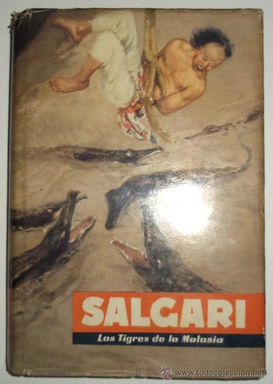 LOS TIGRES DE LA MALASIA. EMILIO SALGARI. ED. MOLINO. 1955 (Libros Antiguos, Raros y Curiosos - Literatura Infantil y Juvenil - Novela)