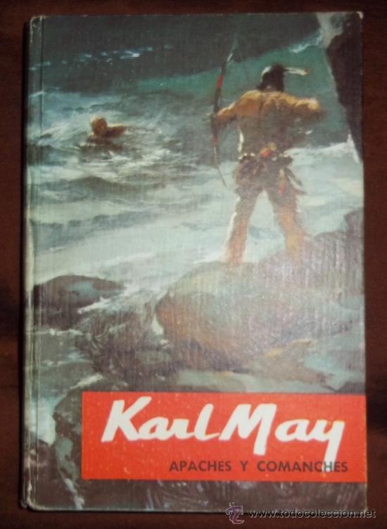 Libros antiguos: Apaches y Comanches. Karl May. Ed. Molino 1960 nº3 - Foto 2 - 31698422