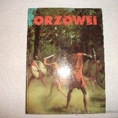 Libros antiguos: ORZOWEI / ALBERTO MANZI/CIRCULO DE LECTORES 1978. Lote 32049502