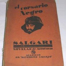 Libros antiguos: EL CORSARIO NEGRO - EMILIO SALGARI - SATURNINO CALLEJA - CIRCA 1898-1903. Lote 32288597