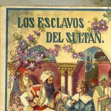 Libros antiguos: LEJANAS TIERRAS : LOS ESCLAVOS DEL SULTÁN (HERDER, FRIBURGO, C. 1930). Lote 32319050