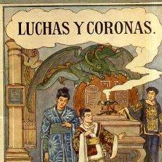 Libros antiguos: LEJANAS TIERRAS : LUCHAS Y CORONAS (HERDER, FRIBURGO, C. 1930). Lote 32319064