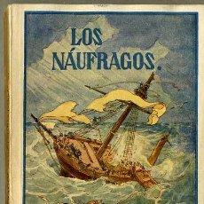 Libros antiguos: LEJANAS TIERRAS : LOS NÁUFRAGOS (HERDER, FRIBURGO, C. 1930). Lote 32319087