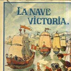 Libros antiguos: LEJANAS TIERRAS : LA NAVE VICTORIA (HERDER, FRIBURGO, C. 1930). Lote 32319112