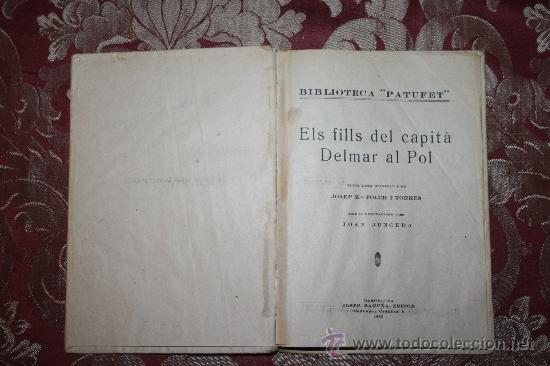 Libros antiguos: 0849- LOTE DE 8 NOVELAS DE LA BIBLIOTECA PATUFET - VOLUMENES 19, 20, 31, 32, 35, 36, 37 Y 38 - Foto 4 - 32341753