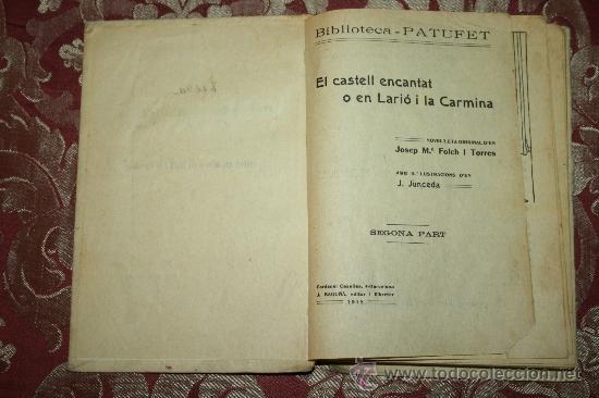 Libros antiguos: 0849- LOTE DE 8 NOVELAS DE LA BIBLIOTECA PATUFET - VOLUMENES 19, 20, 31, 32, 35, 36, 37 Y 38 - Foto 8 - 32341753