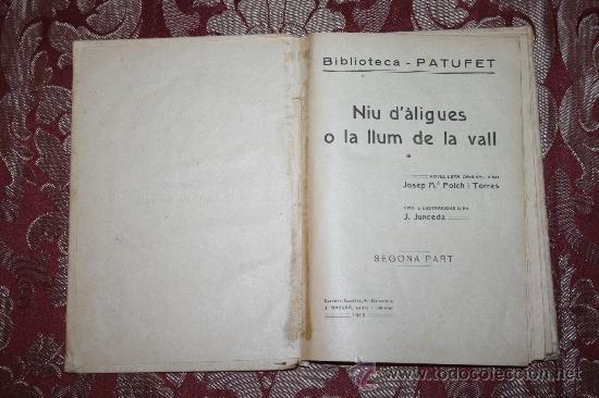 Libros antiguos: 0849- LOTE DE 8 NOVELAS DE LA BIBLIOTECA PATUFET - VOLUMENES 19, 20, 31, 32, 35, 36, 37 Y 38 - Foto 14 - 32341753